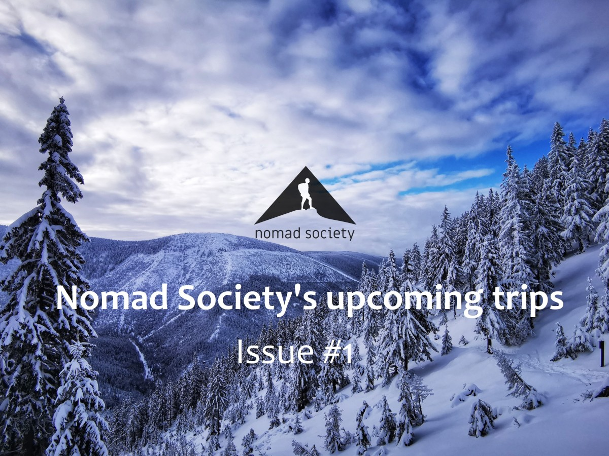 newsletter: Nomad Society's upcoming trips (Issue #1)